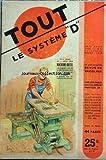 TOUT LE SYSTEME D [No 51] du 01/03/1950 - REVUE DE BRICOLAGE MACHINE-OUTIL FAISANT SCIE MORTAISEUSE ET TOUPIE