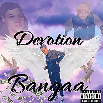Devotion Bangaa