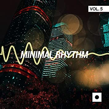 Minimal Rhythm, Vol. 5