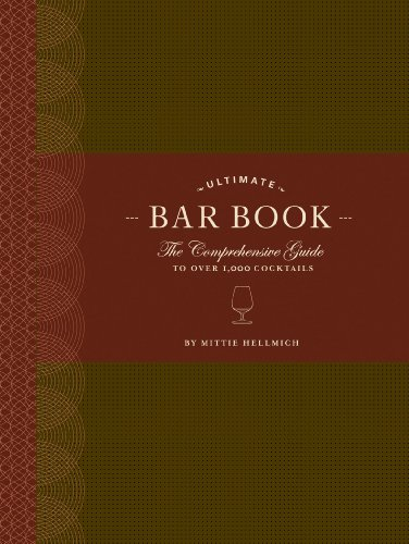 The Ultimate Bar Book: The Comprehensive Guide to Over 1,000 Cocktails (English Edition)