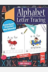 Alphabet Letter Tracing   Preschool Practice Workbooks: Learn to Trace Letters and Sight Words   Essential Early Reading and Writing Activity Book for ... (Tracing Practice Book for Preschoolers) Paperback