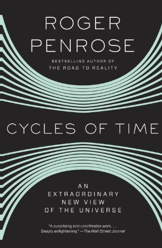 Cycles of Time: An Extraordinary New View of the Universe (English Edition)