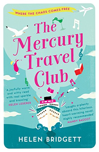 The Mercury Travel Club: Getting your life back on track has never been more funny! by [Helen Bridgett]