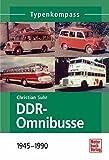 DDR-Omnibusse: 1945-1990 (Typenkompass)