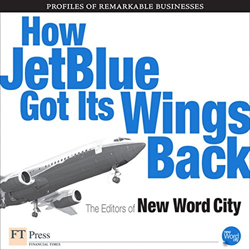 How Jet Blue Got Its Wings Back audiobook cover art