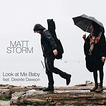 Look at Me Baby (feat. Desirée Dawson)