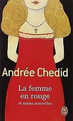 La Femme en rouge, et autres nouvelles d'Andrée Chedid