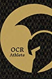 OCR Athlete: Obstacle Course Racing Training Journal Log Book Track Your Workouts and Progress 6x9 in 200 Pages