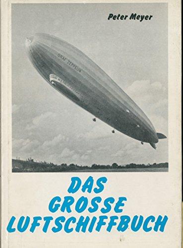Das grosse Luftschiffbuch.