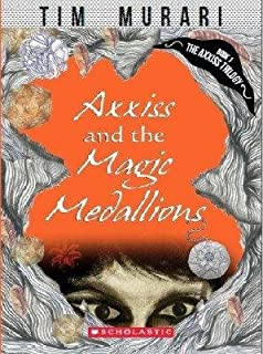 Axxiss And The Magic Medallions [Paperback] TIM MURARI