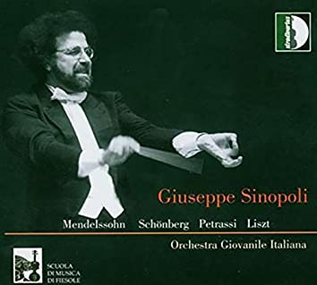 Mendelssohn, Schoenberg, Petrassi & Liszt: Orchestral Works