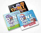 Don't Push the Button Holiday Set: A Halloween Treat / an Easter Surprise / a Christmas Adventure: Interactive Christmas, Halloween and Easter Board Books for Toddlers