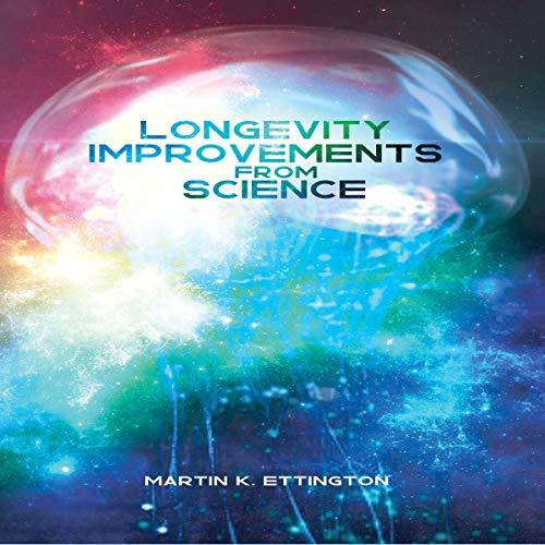 Longevity Improvements from Science audiobook cover art