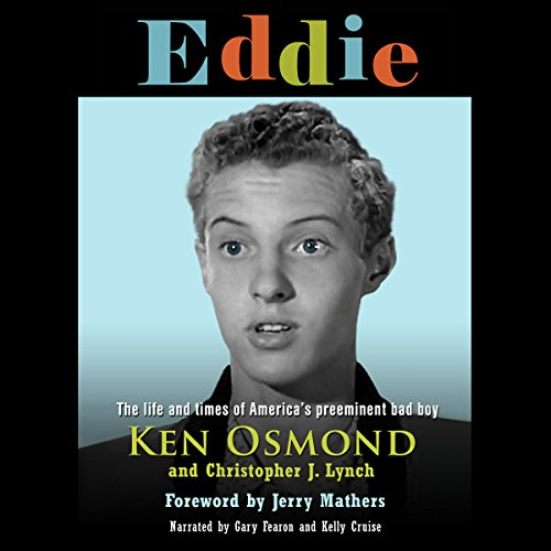 Eddie: The Life and Times of America's Preeminent Bad Boy audiobook cover art