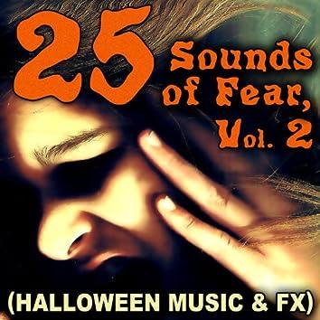 25 Sounds of Fear, Vol. 2 (Halloween Music & FX)