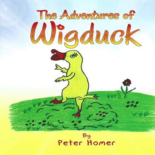 The Adventures of Wigduck audiobook cover art