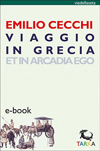 Viaggio in Grecia: Et in Arcadia Ego (viedellaseta)