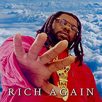 Rich Again