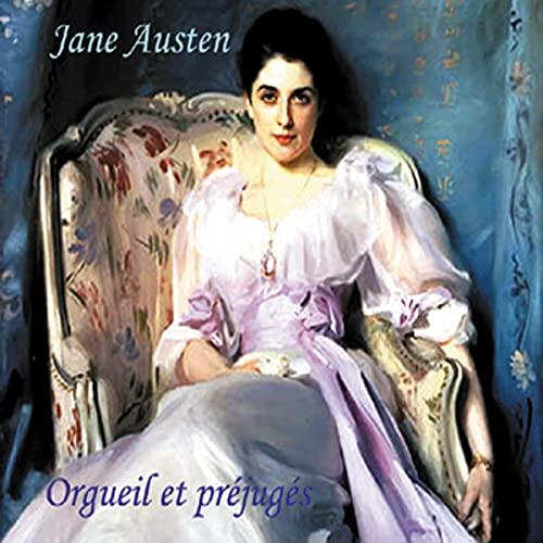 Orgueil et préjugés Audiobook By Jane Austen cover art