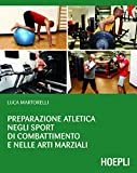 Preparazione atletica negli sport di combattimento e nelle arti marziali (Outdoor)