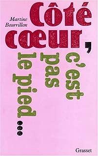 Côté cœur, c'est pas le pied (French Edition)