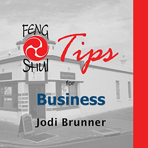 Feng Shui Tips for Business (Master Jodi\'s Feng Shui Tips series Book 3) (English Edition)