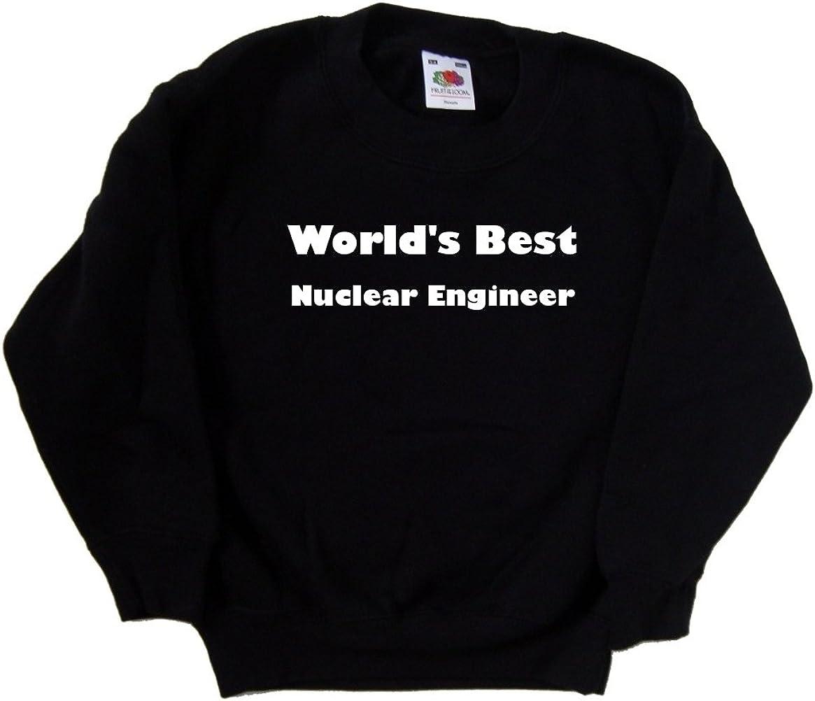 World's Max 86% OFF Best Nuclear Engineer Sweatshirt Cheap sale Black Kids