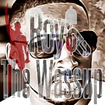 The Wa$$up (Shorter Radio Edit)