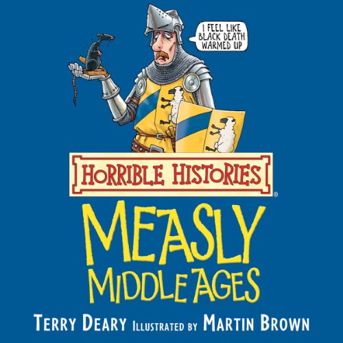 Horrible Histories: Measly Middle Ages  By  cover art