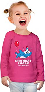 Birthday Shark Doo doo Song Funny Gift Toddler Girls Fitted Long Sleeve T-Shirt