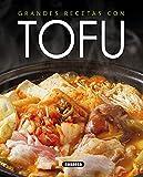Grandes Recetas con Tofu (El Rincón Del Paladar)