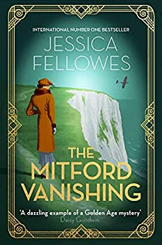 The Mitford Vanishing  Jessica Mitford and the case of the disappearing sister  The Mitford Murders Book 5