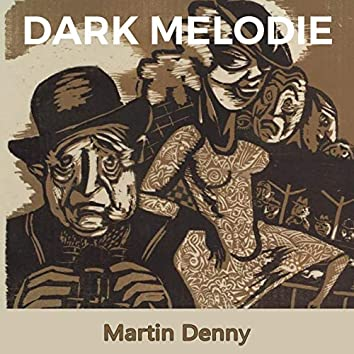Dark Melodie