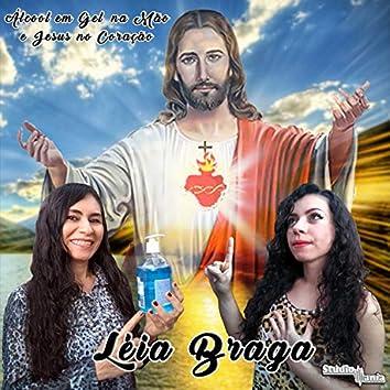 Álcool em Gel na Mão e Jesus no Coração