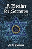 A Brother for Sorrows (English Edition)...