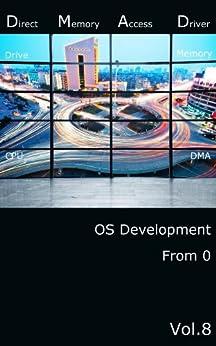 [yabusame2001]の0から作るOS開発 Vol.8 カーネル編 DMAドライバー