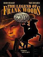 Legend of Frank Woods [DVD] [Import]