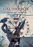 Galdarbok - La voix des 24 runes. Tome 3