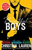 Beautiful Boys: Beautiful Bastard, Beautiful Stranger, and Beautiful Player (The Beautiful Series)