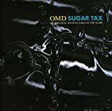 Sugar Tax von Orchestral Manoeuvres in the Dark