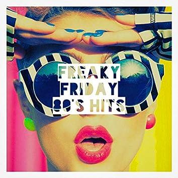 Freaky Friday 80's Hits
