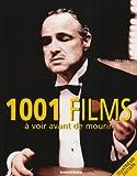 1001 Films à voir avant de mourir - Omnibus - 18/09/2008
