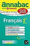 Annales du bac Annabac 2021 Français 1re générale: sujets & corrigés nouveau bac