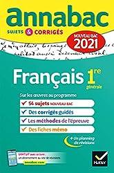 Annales du bac Annabac 2021 Français 1re générale - Sujets & corrigés nouveau bac de Hélène Bernard