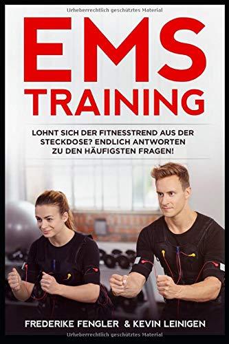 EMS Training - Lohnt sich der Fitnesstrend aus der Steckdose? Endlich Antworten zu den häufigsten Fragen!