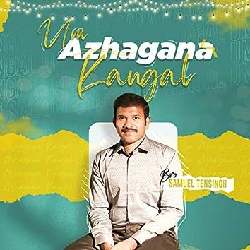 Um Azhagana Kangal