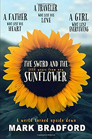 The Sword and the Sunflower