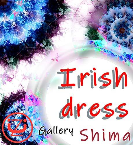 デジタル画集 Irish dress デジタル画集 嶋倉和代