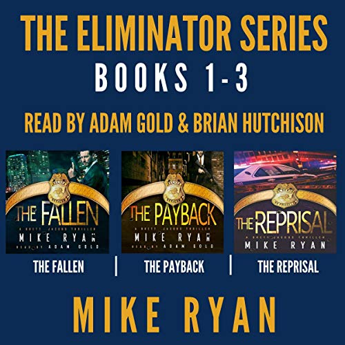 The Eliminator Series, Books 1-3 cover art