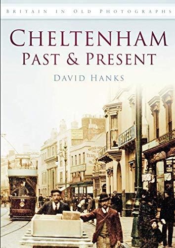Cheltenham Past & Present